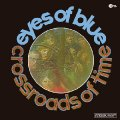EYES OF BLUE - Crossroads Of Time - LP WahWah