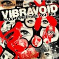 VIBRAVOID - Wake Up Before You Die - LP Stoned Karma (red/marble