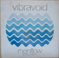 VIBRAVOID - Rheinflow - 7 inch (splatter) with inserts Stoned Karma