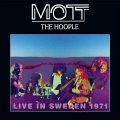 MOTT THE HOOPLE - Live in Sweden 1971 - LP Sireena Psychedelic Bluesrock