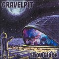 GRAVELPIT - Snow Globe - CD Rockadelic Records