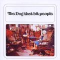 THE DOG THAT BIT PEOPLE - The dog that bit people - LP 1971 Mayfair Psychedelic