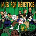 Erotic Biljan and his Heretics - H is for Heretics - CD 2010 Dancing Bear Rock Garage