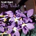HUNT, SCOTT - Shy Violett - CD PROVERUS Progressiv