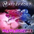 NATTEFROST - Futurized - CD Digipack Sireena