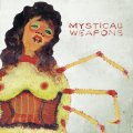 MYSTICAL WEAPONS - Mystical Weapons - LP Chimera Music Psychedelic