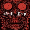 DEATH TRIP - Pain Is Pain - Complete 1988-1994 - CD EKTRO Psychedelic