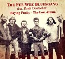 PEE WEE BLUESGANG FEAT. DRAFI DEUTSCHER - Playing Funky - The Lost Album - CD Si Deutschrock Bluesrock