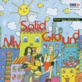MY SOLID GROUND - SWF-Session 1971 & Album - CD Longhair Progressiv Krautrock