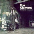 FON KLEMENT - I FEEL LONELY IN MY TOWN - LP WahWah Folkrock