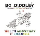 BO DIDDLEY - 20th Anniversary Of Rock�n�roll� - CD MadeInGermany