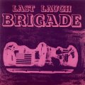 BRIGADE - Last Laugh - LP USA 197 Shadoks Psychedelic