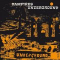 VAMPIRES, THE - Vampires Underground - CD PHARAWAY SOUNDS Psychedelic