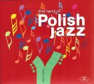 VARIOUS ARTISTS - The Best Of Polish Jazz - 3 CD 1965  1989 Muza