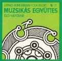 MUZSIKAS - El� nepzene / Living Hungarian Folk music - CD 1977 Hungaroton