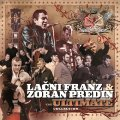 LACNI FRANZ & ZORAN PREDIN - The Ultimate Collection - 2 CD 1981  1994 & 1992 Rock
