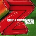 Bukovica, Emir & Frozen Camels - Znam - CD 2003 Dallas Records Rock