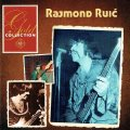 RUIC, RAJMOND - Gold Collection - 2 CD 2014 Croatia Records Rock