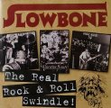 SLOWBONE - The Real Rock & Roll Swindle - CD  1971-77 Audio Archives Psychedelic Hardrock