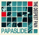 PAPASLIDE - The Deepest Pain - CD MadeInGermany Bluesrock