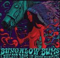 BUNGALOW BUMS - Lawless Days In Reservation - LP colour Nasoni Psychedelic