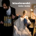 Kieslowski - Tiche lasky - CD 2011 BPnoise Partnership Acid Folk