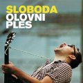Olovni Ples - Sloboda - CD 2012 Croatia Records Rock