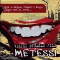 Metessi - Veliki strasan film - CD 2004 Dancing Bear Rock