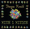 Knebl, Dunja - Kite i kitice - CD 2007 Dancing Bear Folk