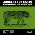 NINO NARDINI & ROGER ROGER - Jungle Obsession - CD Fifth Dimension Jazz