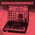 VARIOUS - Musiques Electroniques En France. (1974 - 1984) Vol. 2 LP (180 g.) Re Elektronik