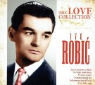 ROBIC, IVO - Najljepse Ljubavne Pjesme � The Love Collection - CD 2012 Croatia R Jazz