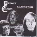 FREEDOMS CHILDREN - Galactic Vibes  - CD 1971 Fresh Music Progressiv