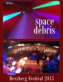 SPACE DEBRIS - Live At Herzberg Festival 2015 - 2 DVD Set Green Brain/Breitklang Krautrock Progressiv