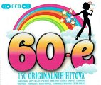 VARIOUS ARTISTS - 60 - e � 150 originalnih hitova  6 CD 2012 Croatia Records Beat