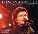GINO VANNELLI & THE METROPOL ORCHESTRA - The North Sea Jazz Festival 2002 - CD M