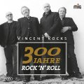 VINCENT ROCKS - 300 Jahre Rock�n�roll - 2 CD MadeInGermany Deutschrock