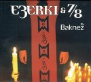 Ezerki & 7/8 - Baknez - CD 2006 Dallas Records Folk