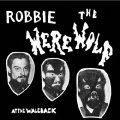 ROBBIE THE WEREWOLF - At The Waleback - LP Out Sider Psychedelic