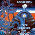 PEPE SANCHEZ Y SU ROCK BAND - Regresion - CD PHARAWAY SOUNDS Psychedelic Funk