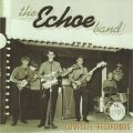 ECHOE BAND - 1965-1969 - CD  Bonustracks Gear Fab Psychedelic