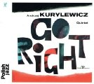 Andrzej Kurylewicz Quintet - Go Right - CD 2016 Warner Music Poland Jazz