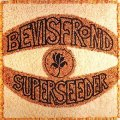 BEVIS FROND - Superseeder - 2 LP 1995 Fire Psychedelic