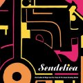 SENDELICA - Pavillion Of Magic And Trails Of The Seven Surviving - 2 LP black Su Psychedelic