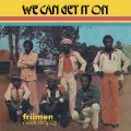 FRIIMEN MUSIK COMPANY - We Can Get It On - CD PMG Afrobeat Funk