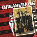 Greaseballs - Greaseballs - CD 2016 Dancing Bear Rock