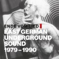 VARIOUS - Ende Vom Lied East German Underground Sound 1979 - 199 - CD Playloud Psychedelic