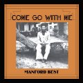MANFORD BEST - Come Go With Me - CD PMG Afrobeat Funk