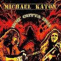 MICHAEL KATON - Ror Outta Hell - CD Sunhair Bluesrock