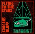 COOGANS BLUFF - Flying To The Stars - CD NOIS O LUTION Psychedelic